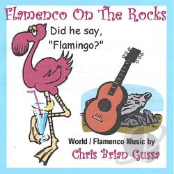 Gussa, Chris Brian - Flamenco On The Rocks CD Cover Art