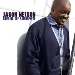 Nelson, Jason - Shifting the Atmosphere CD Cover Art