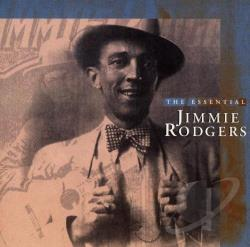 Rodgers, Jimmie - Essential Jimmie Rodgers CD Cover Art