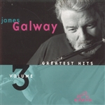 Galway, James - Greatest Hits, Vol. 3 CD Cover Art