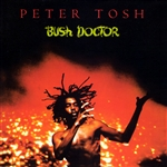 Tosh, Peter - Bush Doctor CD Cover Art
