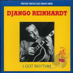 Grappelli / Reinhardt - I Got Ryhthm CD Cover Art