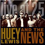 Lewis, Huey & The News - Live At 25 DB Cover Art