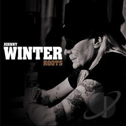Winter, Johnny - Roots CD Cover Art