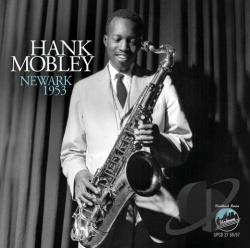Mobley, Hank - Newark 1953 CD Cover Art