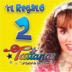 Tatiana - El Regalo 2 CD Cover Art