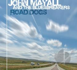 John Mayall & The Bluesbreakers - Road Dogs CD Cover Art