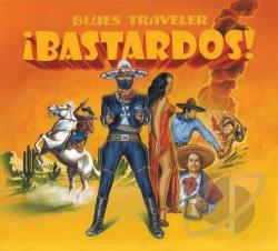 Blues Traveler - Bastardos! CD Cover Art