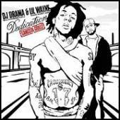 DJ Drama / Lil Wayne - Dedication CD Cover Art