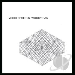 Pak, Woody - Mood Spheres CD Cover Art