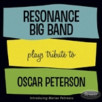 Resonance Big Band - Resonance Big Band Plays Tribute to Oscar Peterson CD Cover Art
