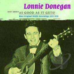 Donegan, Lonnie - Vol. 2 - Just About As Good As It Gets CD Cover Art