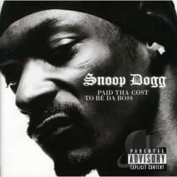 Snoop Dogg - Paid Tha Cost To Be Da Boss CD Cover Art
