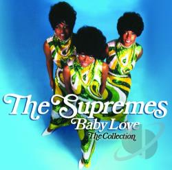 Supremes - Baby Love: The Collection CD Cover Art