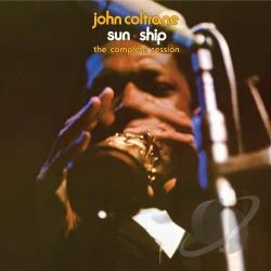 Coltrane, John / Coltrane, John Quartet - Sun Ship: The Complete Session CD Cover Art
