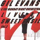 Evans, Gil - Live at Sweet Basil, Vol. 2 CD Cover Art