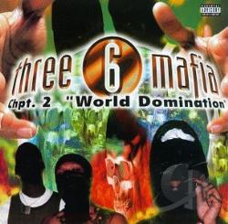 Three 6 Mafia - Chapter 2: World Domination CD Cover Art