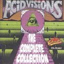 Acid Visions: The Complete Collection: Best Of Texas Punk & Psychedelic CD Cover Art
