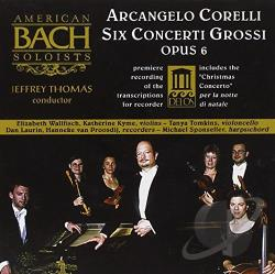 American Bach Soloists / Corelli / Thomas - Corelli: Six Concerti Grossi, Op. 6 CD Cover Art