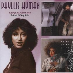 Hyman, Phyllis - Living All Alone/Prime of My Life CD Cover Art