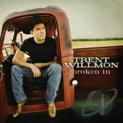 Willmon, Trent - Broken In CD Cover Art