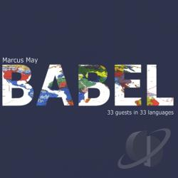 May, Marcus - Babel (33 Guests In 33 Languages) CD Cover Art