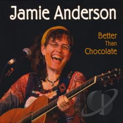 Anderson, Jamie - Better Than Chocolate CD Cover Art