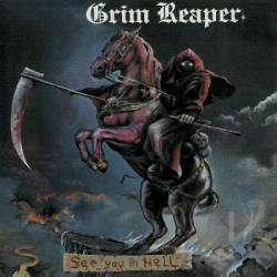 Grim Reaper - See You In Hell CD Cover Art