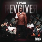 T-Pain - Revolver (Deluxe Version) DB Cover Art