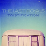Last Royals - Twistification CD Cover Art