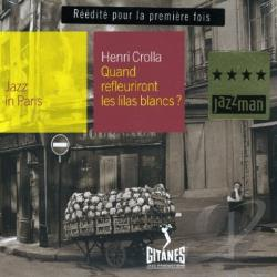 Crolla, Henri - Jazz in Paris: Quand Refleuriront Les Lilas Blancs CD Cover Art