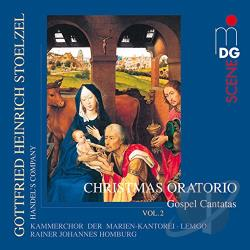 Handel's Company - Gottfried Heinrich Stoltzel: Christmas Oratorio, Vol. 2 - Gospel Cantatas CD Cover Art