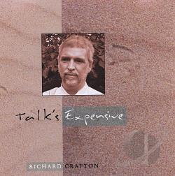 Crafton, Richard - Talk's Expensive CD Cover Art