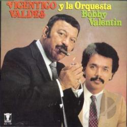 Valdes, Vicentico - Y La Orquesta Bobby Valentin CD Cover Art