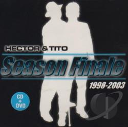 Hector & Tito - Season Finale CD Cover Art