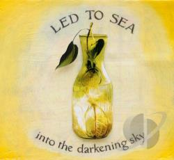 Led To Sea - Into the Darkening Sky CD Cover Art