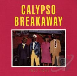Calypso Breakaway 1927-1941 CD Cover Art