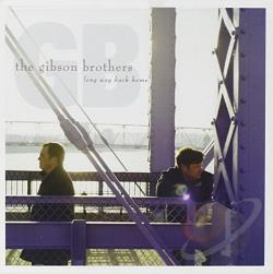 Gibson Brothers - Long Way Back Home CD Cover Art