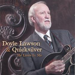 Lawson, Doyle / Lawson, Doyle & Quicksilver - He Lives in Me CD Cover Art