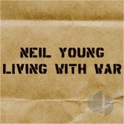 Young, Neil - Living with War - In the Beginning CD Cover Art