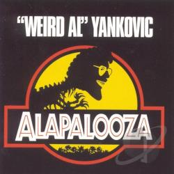 Yankovic, Weird Al - Alapalooza CD Cover Art