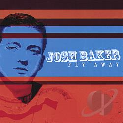 Baker, Josh - Fly Away CD Cover Art