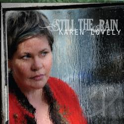 Lovely, Karen - Still The Rain CD Cover Art