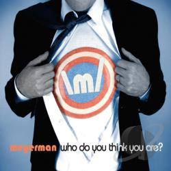 meyerman - Who Do You Think You Are? CD Cover Art