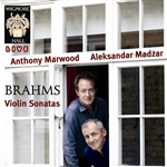 Brahms / Madzar / Marwood - Brahms: Violin Sonatas CD Cover Art