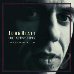 Hiatt, John - Greatest Hits: The A&M Years '87 - '94 CD Cover Art