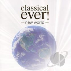 Classical Ever! New World CD Cover Art