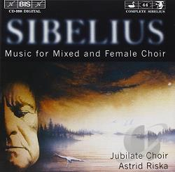 Jubilate Choir, Riska / Sibelius - Sibelius: Music for Mixed and Female Choir CD Cover Art