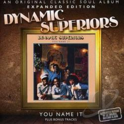 Dynamic Superiors - You Name It CD Cover Art