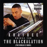 Khayree / Various Artists - Khayree Brings You Blackalation CD Cover Art